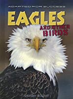 Eagles and Other Birds