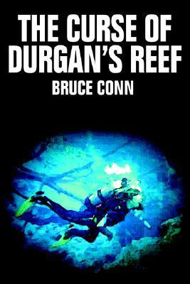 The Curse of Durgans Reef Bruce Conn
