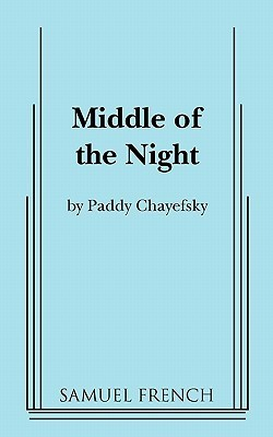 Middle of the Night  by  Paddy Chayefsky