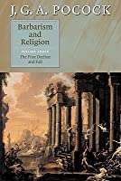Barbarism and Religion, Vol 3: The First Decline and Fall