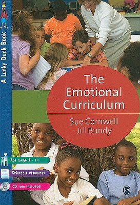 The Emotional Curriculum: A Journey Towards Emotional Literacy (Lucky Duck Books)  by  Sue Cornwell
