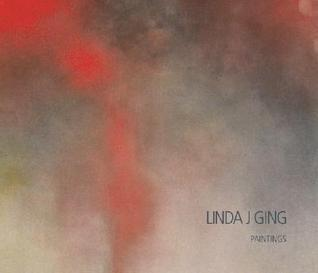 Linda J. Ging: Paintings  by  Eugenia Parry