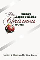 The Most Incredible Christmas Ever