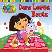 Dora Loves Boots (Dora The Explorer)