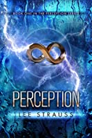 Perception (The Perception Trilogy #1)