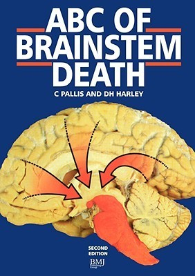 ABC of Brainstem Death  by  D. H. Harley