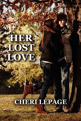 Her Lost Love  by  Cheri LePage