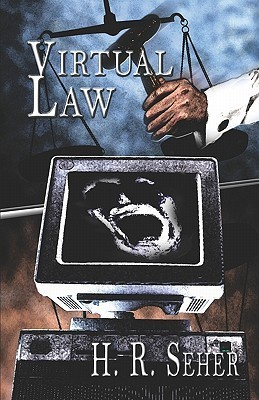 Virtual Law  by  H. R. Seher