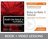 Ruby on Rails 3 Tutorial Livelessons Bundle: Learn Rails by Example [With DVD]