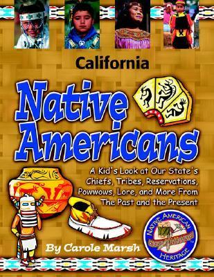 California Indians  by  Carole Marsh