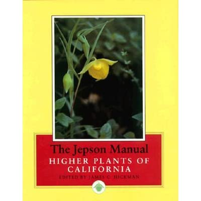 The Jepson Manual: Higher Plants of California