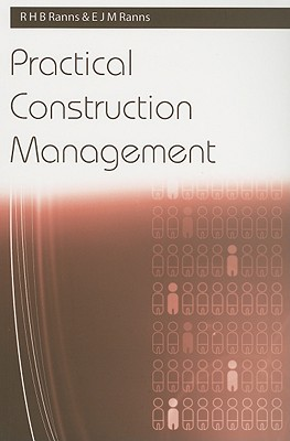 Practical Construction Management  by  Ray Ranns