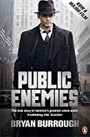 Public Enemies: The True Story Of America's Greatest Crime Wave