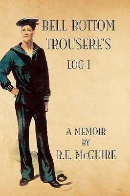Bell Bottom Trouseres - Log I R. E. Mcguire