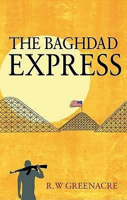 The Baghdad Express R. W. Greenacre