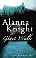 Ghost Walk (Rose McQuinn, #4)