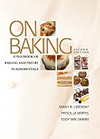 On Baking: A Textbook of Baking and Pastry Fundamentals [With Study Guide]