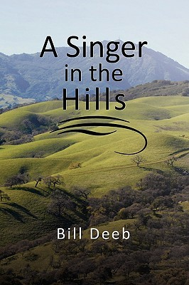 A Singer in the Hills  by  Bill Deeb