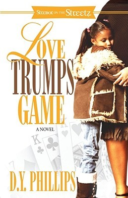 Love Trumps Game  by  D.Y. Phillips