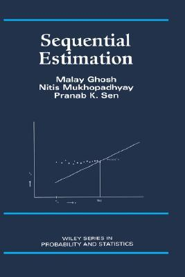 Sequential Estimation  by  Malay Ghosh
