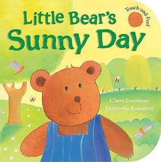 Little Bears Sunny Day Claire Freedman