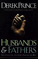Husbands & Fathers: Rediscover the Creator's Purpose for Men