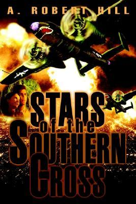 Stars of the Southern Cross  by  A. Robert Hill