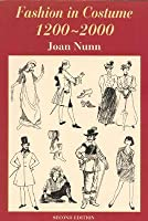 Fashion in Costume 1200-2000, Revised