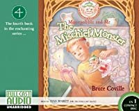 Moongobble and Me: The Mischief Monster (CD Binder Edition) (Moongobble and Me)