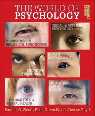World of Psychology: Portable Edition, The (with MyPsychLab CourseCompass) (MyPsychLab Series)  by  Samuel E. Wood