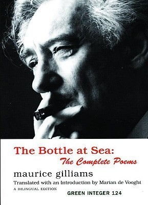 The Bottle at Sea: The Complete Poems  by  Maurice Gilliams