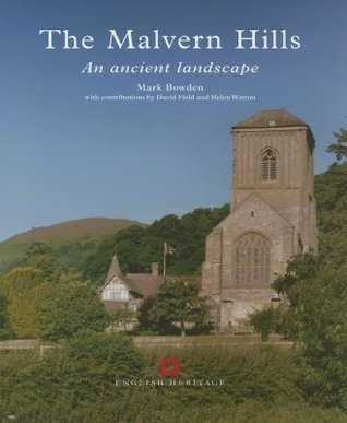 The Malvern Hills: An Archaeological Lanscape  by  Mark Bowden