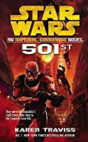Star Wars: 501st (Star Wars: Imperial Commando, #1)