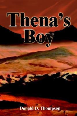 Thenas Boy  by  Donald D. Thompson