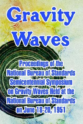 Gravity Waves  by  National Bureau of Standards