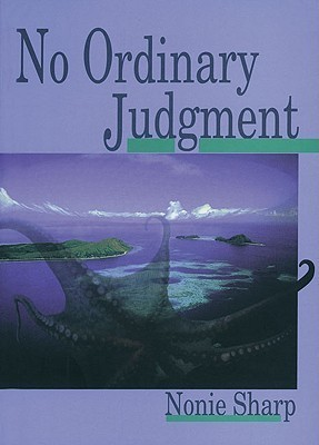 No Ordinary Judgment: Mabo, the Murray Islanders Land Case  by  Nonie Sharp