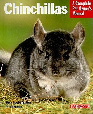 Chinchillas: Everything about Purchase, Care, and Nutrition  by  Juliana Bartl