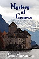 Mystery at Geneva: An Improbable Tale of Singular Happenings