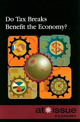 Do Tax Breaks Benefit the Economy? Amanda Hiber