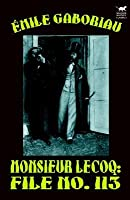 Monsieur Lecoq: File No. 113