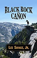 Black Rock Canon: A Western Story