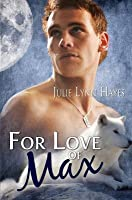 For Love of Max (to the Max #2)