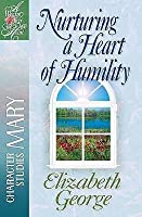 Nurturing a Heart of Humility: The Life of Mary