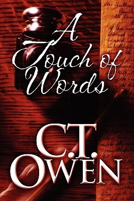 A Touch of Words  by  C.T. Owen