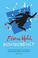 Montmorency: Thief, Liar, Gentleman? (Montmorency, #1)