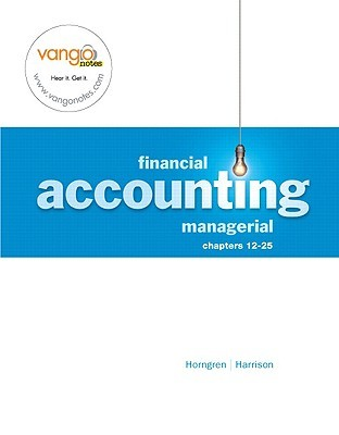 Financial & Managerial Accounting  Managerial Ch 12 25 Charles T. Horngren