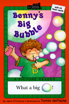Bennys Big Bubble  by  Jane OConnor