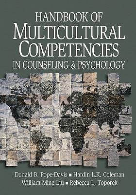 Multicultural Counseling Competencies: Assessment, Education and Training, and Supervision  by  Donald B. Pope-Davis