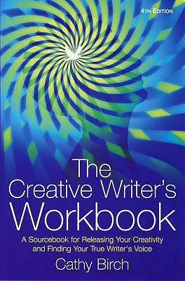 Creative Writers Workbook, The  by  Cathy Birch