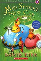 Scholastic Reader Level 2: Miss Spider's New Car